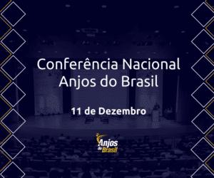 Conferência Nacional da Anjos do Brasil 2019