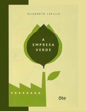 Livro A Empresa Verde - Élisabeth Laville