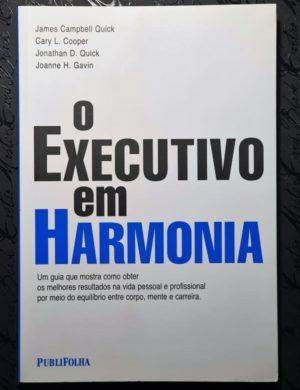 Livro O Executivo em Harmonia - James Campbell e Outros (Capa 1)