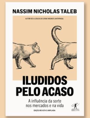 Livro Iludidos pelo Acaso Nassim Taleb
