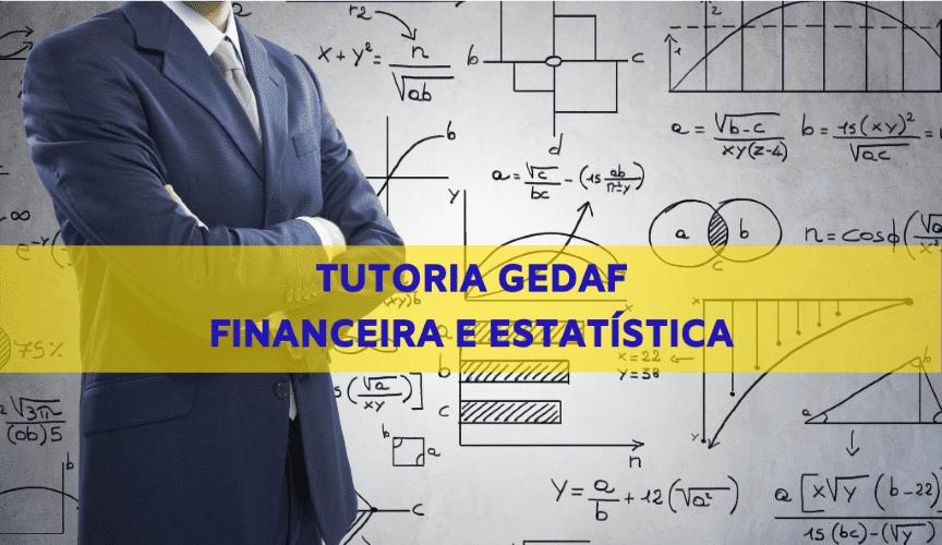 Tutoria GEDAF - Matemática Financeira e Estatística